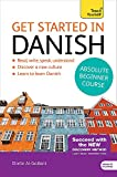 Get Started in Danish Absolute Beginner Course: (Book and audio support) (Get Started Absolute Beginner)
