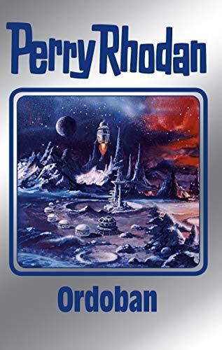 Perry Rhodan 143: Ordoban (Silberband): 1. Band des Zyklus