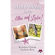 """""""Moin Moin"""" heißt """"Alles auf Liebe!"""" (Love & Thrill 3)"""