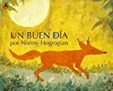 Un Buen Dia: (One Fine Day) (Spanish Edition) by Nonny Hogrogian (1997-08-01)