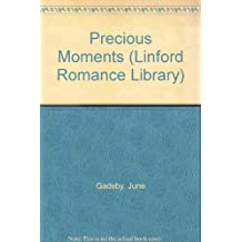Precious Moments (Linford Romance Library)