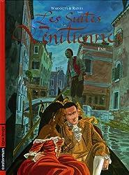 Les Suites vénitiennes, Tome 3 : Exil