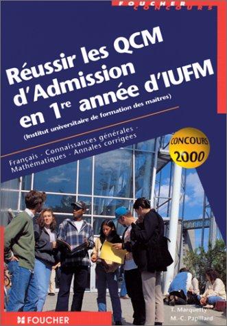 Réussir le QCM d'admission à l'IUFM