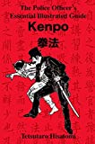 The Police Officer's Essential Illustrated Guide: Kenpo