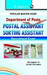 This comprehensive book is useful for Postal Assistant/Sorting Assistant Examination. This book included Study Material and Previous Years' Papers for the purpose of practice of questions based on the latest pattern of the examination. Detailed Expla...