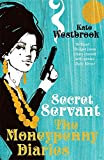 Secret Servant: The Moneypenny Diaries