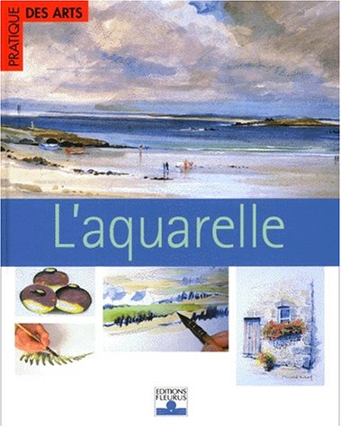 L'Aquarelle par Collectif