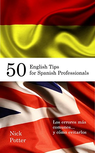 50 English Tips for Spanish Professionals: Los errores