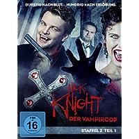 Nick Knight, der Vampircop - Staffel 2, Teil 1