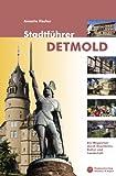 Image of Stadtführer Detmold: Ein Wegweiser durch Geschichte, Kultur und Landschaft