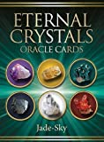 Eternal Crystals Oracle Cards: 44Full Colour Cards and 64 page Guidebook