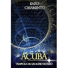 ACUBA: Trappola da un altro mondo