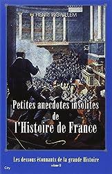 Petites anecdotes insolites de l'Histoire de France