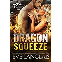 Dragon Squeeze (Dragon Point Book 2) (English Edition)