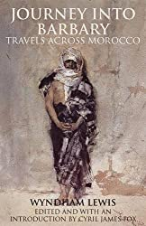 Journey into Barbary: Travels across Morocco (Tauris Parke Paperbacks)