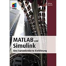 MATLAB und Simulink: Eine kursorientierte Einführung (mitp Professional)