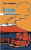 Image of Napule. Ein Tschonnie Tschenett-Roman