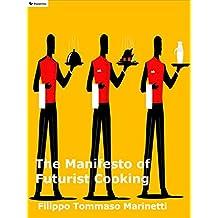 The Manifesto of Futurist Cooking (English Edition)