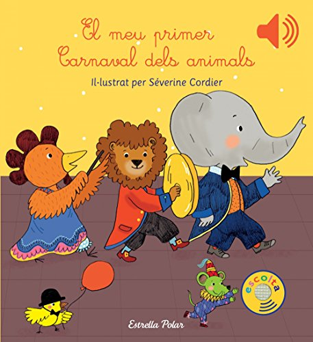 El meu primer Carnaval dels animals par Séverine Cordier