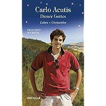 Carlo Acutis, Diener Gottes: Leben – Grenzenlos