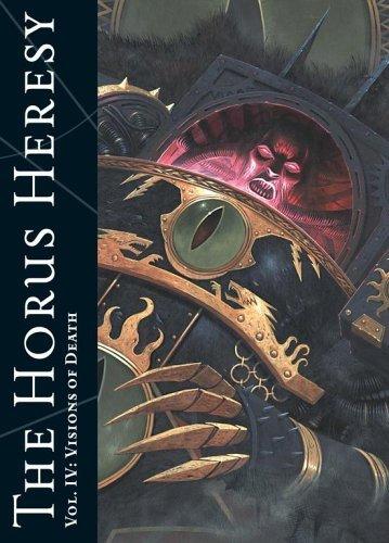 The Horus Heresy: Visions of Death v. 4 (Warhammer 40, 000) by Alan Merrett (20-Jul-2006) Paperback par Alan Merrett