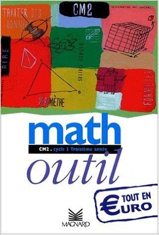 Math CM2 de Maguy Bilheran,Bernard Séménadisse,Alain Charles ( 16 février 2001 )