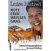 ROTE ERDE – WEISSES GRAS: Mein Nomadenleben in zwei Welten