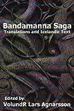 Bandamanna Saga: Translations and Icelandic Text (Norse Sagas)