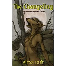 The Changeling: Wyrdwolf book 3