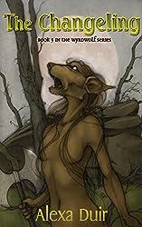The Changeling: Wyrdwolf book 3