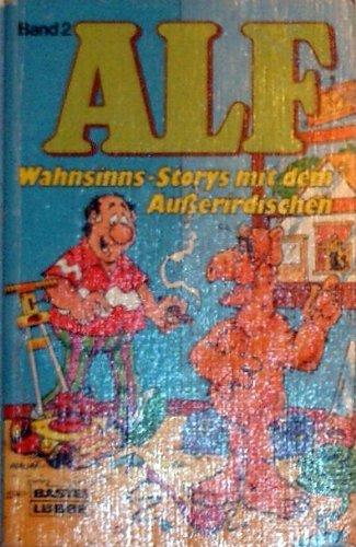 ALF Band 2 - Wahnsinns-Storys mit dem Außerirdischen (Comic)