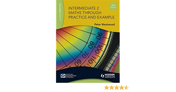 intermediate 2 maths through practice and example westwood peter