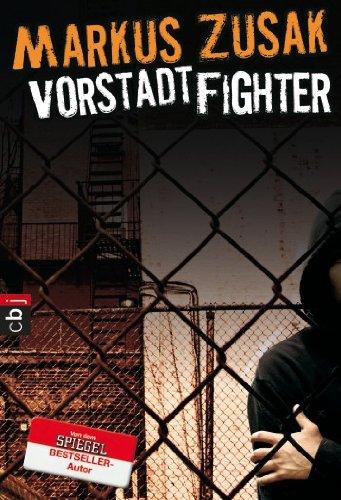 Buchseite und Rezensionen zu 'Vorstadtfighter' von Markus Zusak