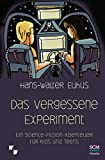 Das vergessene Experiment: Ein Science Fiction