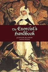 The Exorcist's Handbook by Josephine McCarthy (2010-03-01)