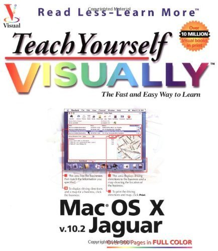 Teach Yourself VISUALLY Mac OS X (Visual Read Less, Learn More) by Maran, Ruth (2002) Paperback