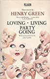 Loving; Living; Party Going (Picador books)