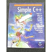 Simple C++: Featuring Robodog and the Profound Object-Oriented Programming Method