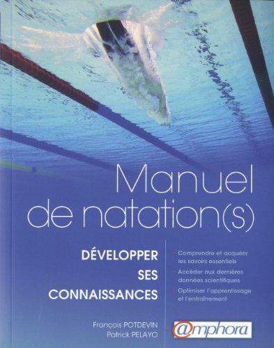 Manuel de natation(s) : Développer ses connaissances par François Potdevin