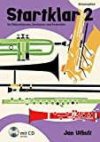 Startklar 2 für Bläserklassen, Orchester und Ensemble: Alt-Saxophon. Band 2. Alt-Saxophon. Ausgabe mit CD.