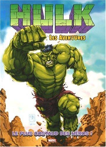 Hulk - Les aventures, Tome 1 : Le plus costaud des héros !