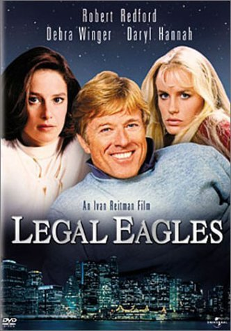 Legal Eagles by Robert Redford