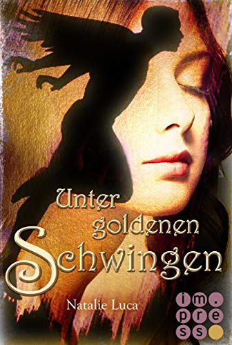 Nathaniel und Victoria 1: Unter goldenen Schwingen - Victoria 12 Licht