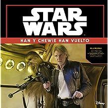 Star Wars: Han y Chewie han vuelto. El despertar de la fuerza
