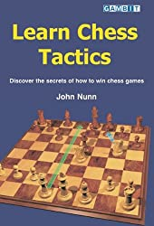 Learn Chess Tactics: Discover the Secrets of How to Win Chess Games