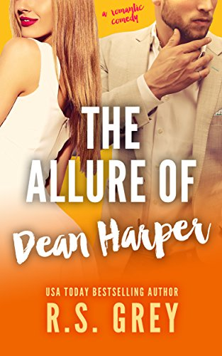 The Allure of Dean Harper (English Edition) por R.S. Grey