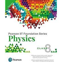 Pearson IIT Foundation Physics Class 8