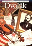 Dvorak (Illustrated Lives of the Grea...