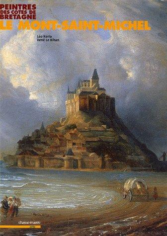 Le Mont-Saint-Michel par Léo Kerlo, René Le Bihan