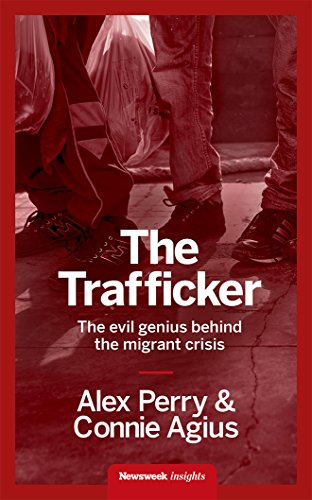 the-trafficker-the-evil-genius-behind-the-migrant-crisis-english-edition